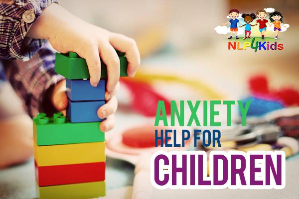 Anxiety Help for Children